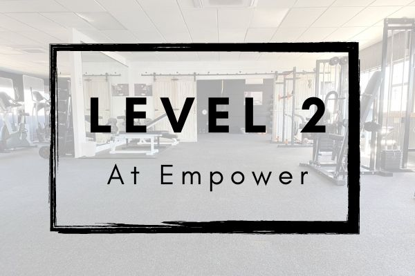 Level 2 at Empower